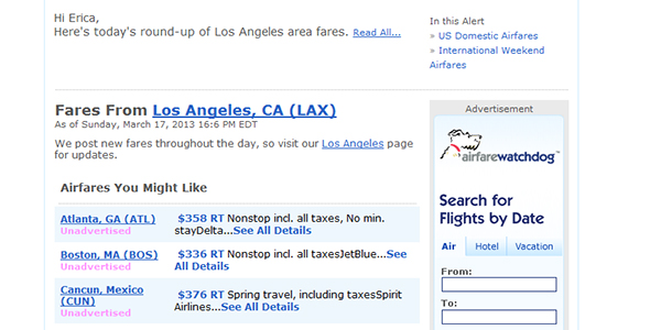 Airfarewatchdog: Great for passively finding cheap deals.
