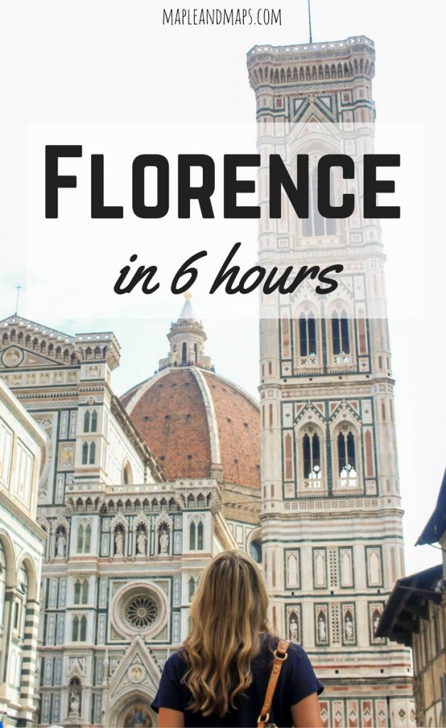 How to Spend 6 Hours in Florence, Italy