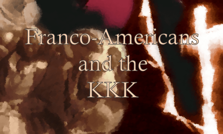 Franco-Americans and the KKK