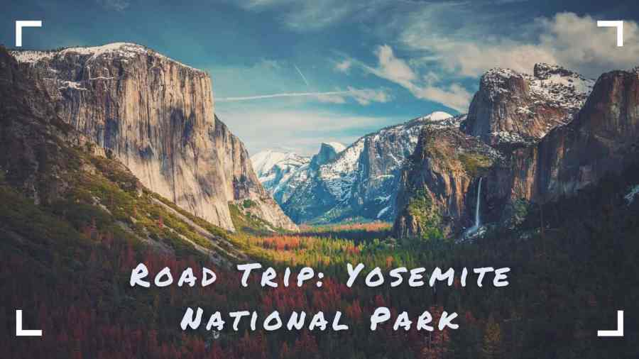 Yosemite-Road-Trip-Valley-Waterfall-El-Capitan some of the best camping in Yosemite nearby