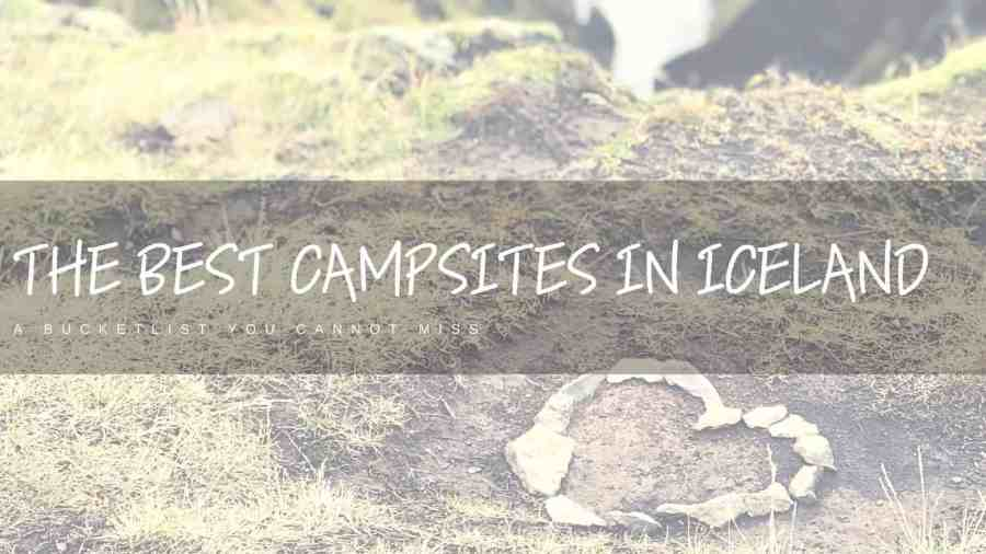 The-Best-Campsites-in-Iceland Featured Image
