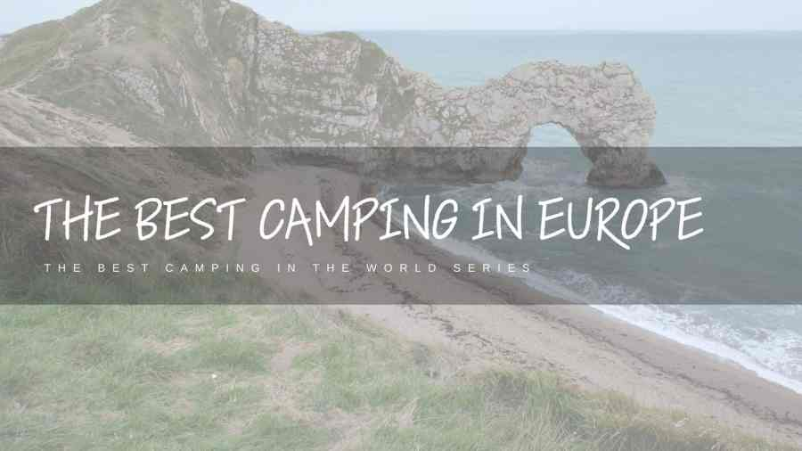 Best-Camping-In-Europe-Featured-Image