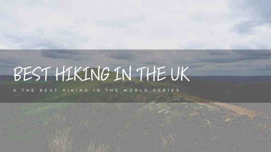 Best-Hiking-in-the-UK-Featured-Image