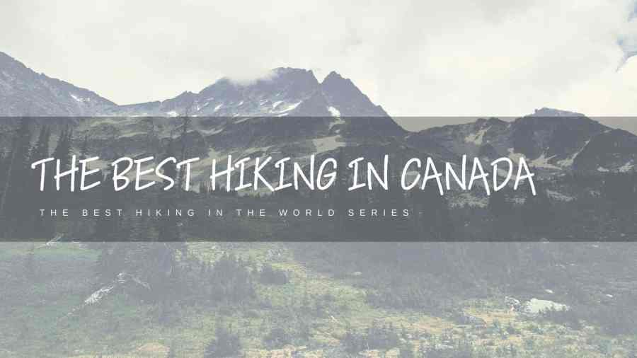 Best-Hiking-in-Canada-featured-image