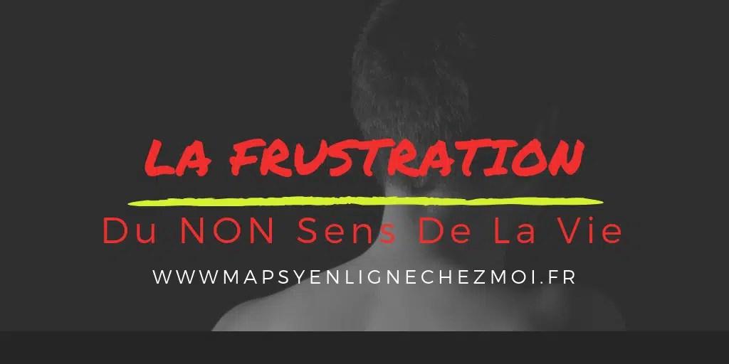 La FRUSTRATION du n...