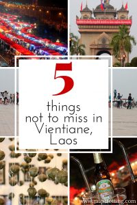 5 things not to miss in Vientiane, Laos