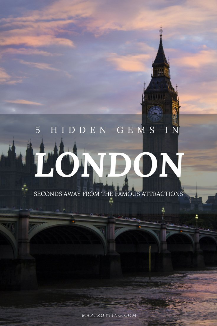 5 hidden gems in London, seconds away from the famous attractions