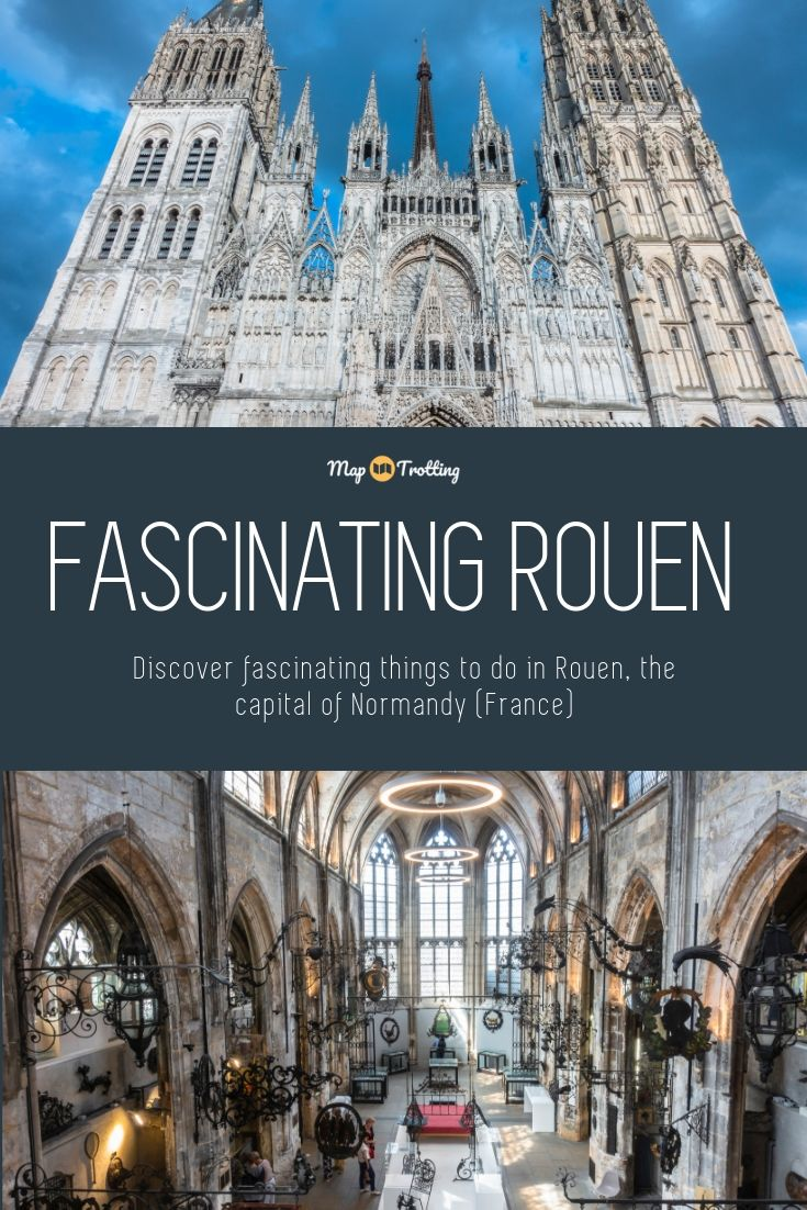 Fascinating things to do in Rouen in one day