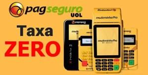 Promoção Máquinas PagSeguro COM TAXA ZERO