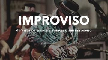 Improvisar melhor | Como alavancar seu improviso