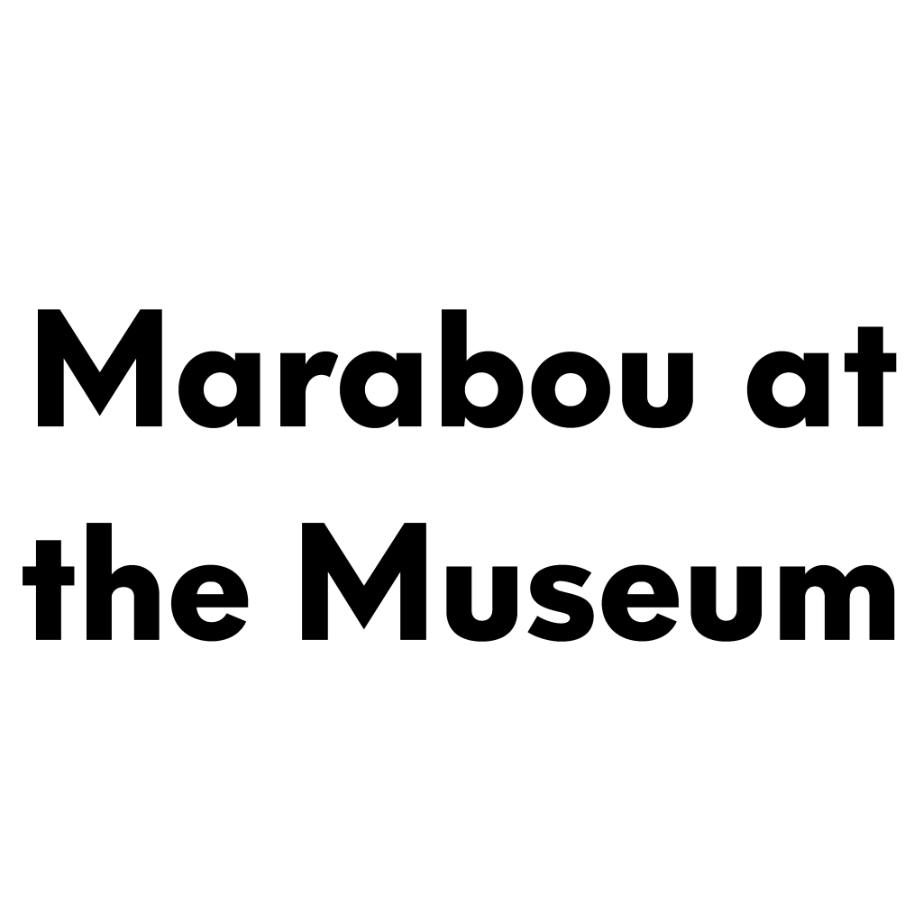 """Marabou at the Museum Logo """"Marabou at the Museum"""" in heavy, black, sans serif type"""