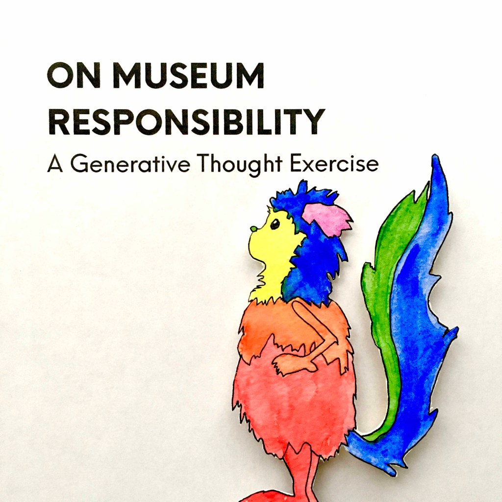 Marabou stands below a title: On Museum Responsibility