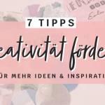 kreativitaet-foerdern-7-tipps-für-mehr-ideen-und-inspiration