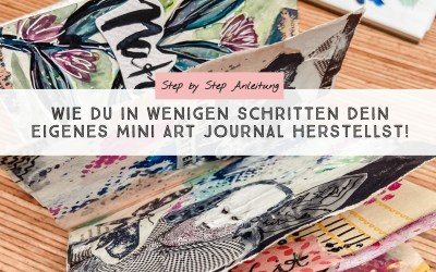 DIY: Mini Art Journal Schritt für Schritt selbst binden