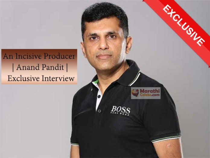 Anand Pandit Exclusive Interview