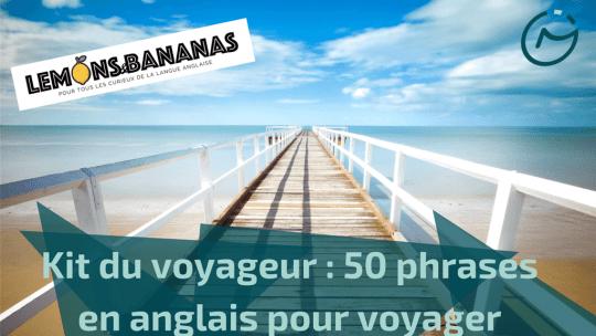 kit du voyageur 50 phrases en anglais pour voyager