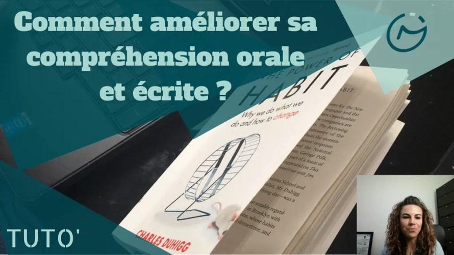 comment ameliorer comprehension orale ecrite