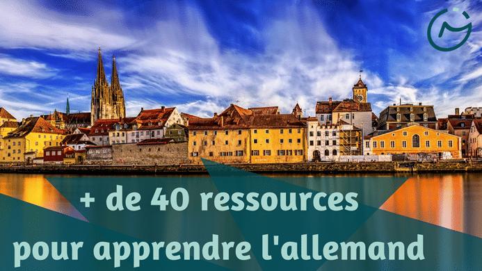 + 40 ressources apprendre allemand