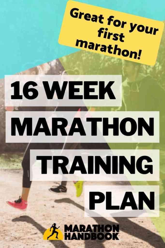 16 Week Marathon Training Plan - 1st Marathon