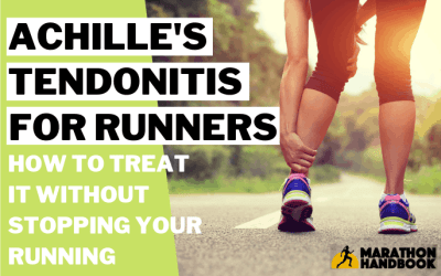 Achille's Tendonitis for Runners: How To Treat It (And Keep Running)