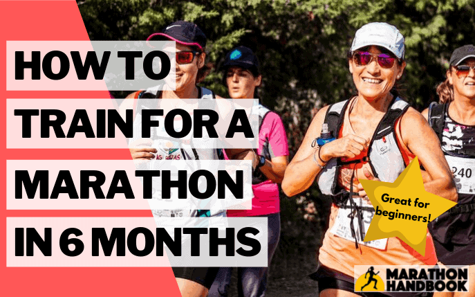 How To Train For A Marathon In 6 Months