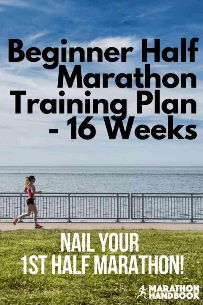 Beginner Half Marathon Training Plan - 16 Weeks