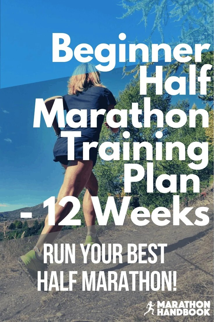 Beginner 12 Week Half Marathon Training Plan 2