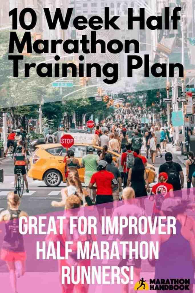 10 Week Half Marathon Training Plan