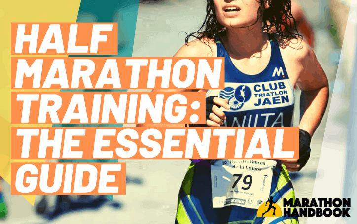 Half Marathon Training Essential Guide
