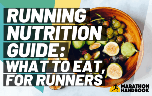 Running Nutrition Guide