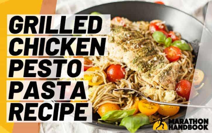 Healthy Chicken Pasta Recipe: Grilled Chicken Pesto Pasta