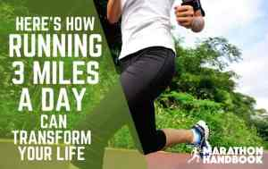 How Running 3 Miles a Day Will Transform Your Life