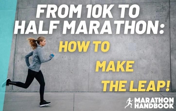 from 10k to half marathon