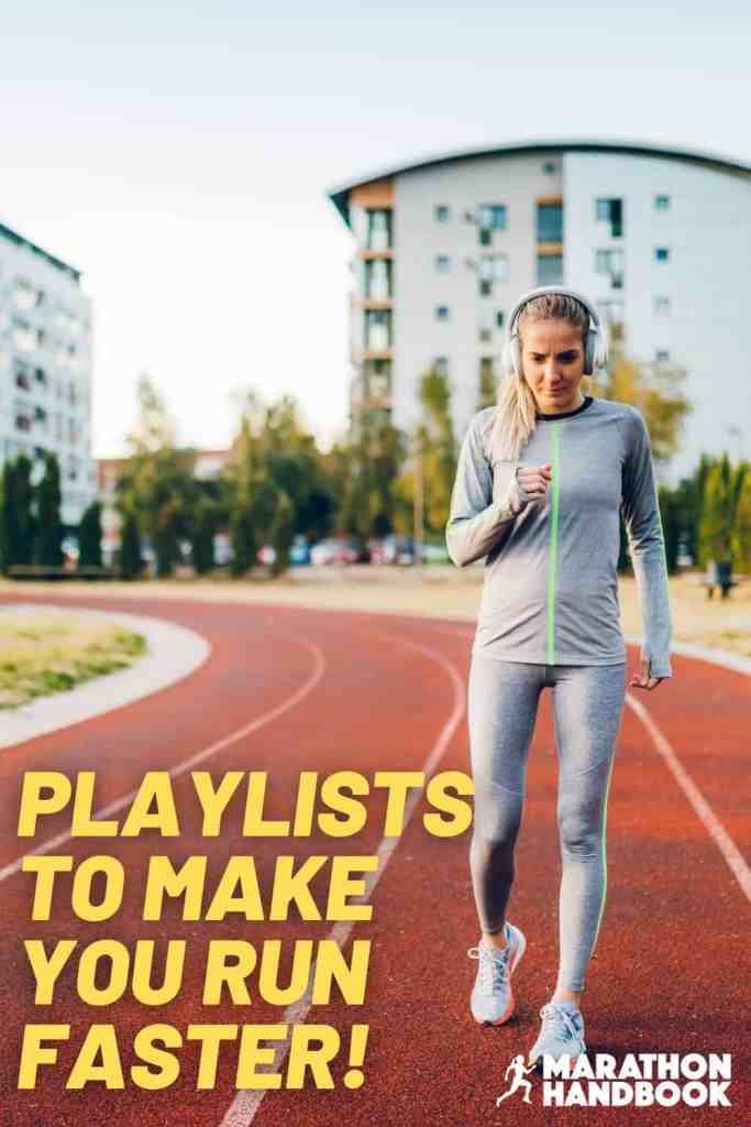 playlists to make you run faster running with music