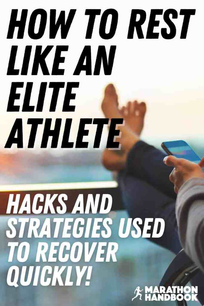 How To Rest Like An Elite Athlete 1