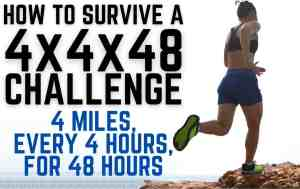 how to survive a 4x4x48 challenge