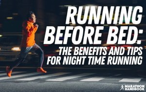 running before bed night time running 1
