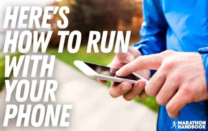 How To Run With Your Phone 1