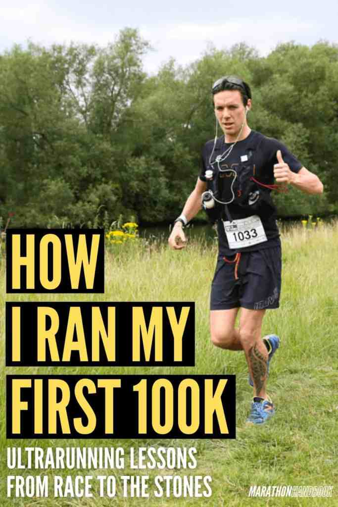 how I ran my first 100k race to the stones