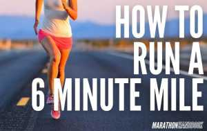 how to run a 6 minute mile 2