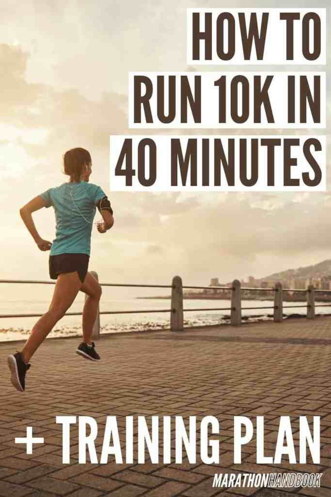 How to run 10k in 40 Minutes + Training Plan 1
