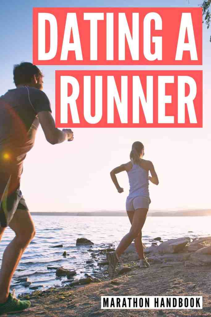 Dating A Runner? Here's What You Should Know 1