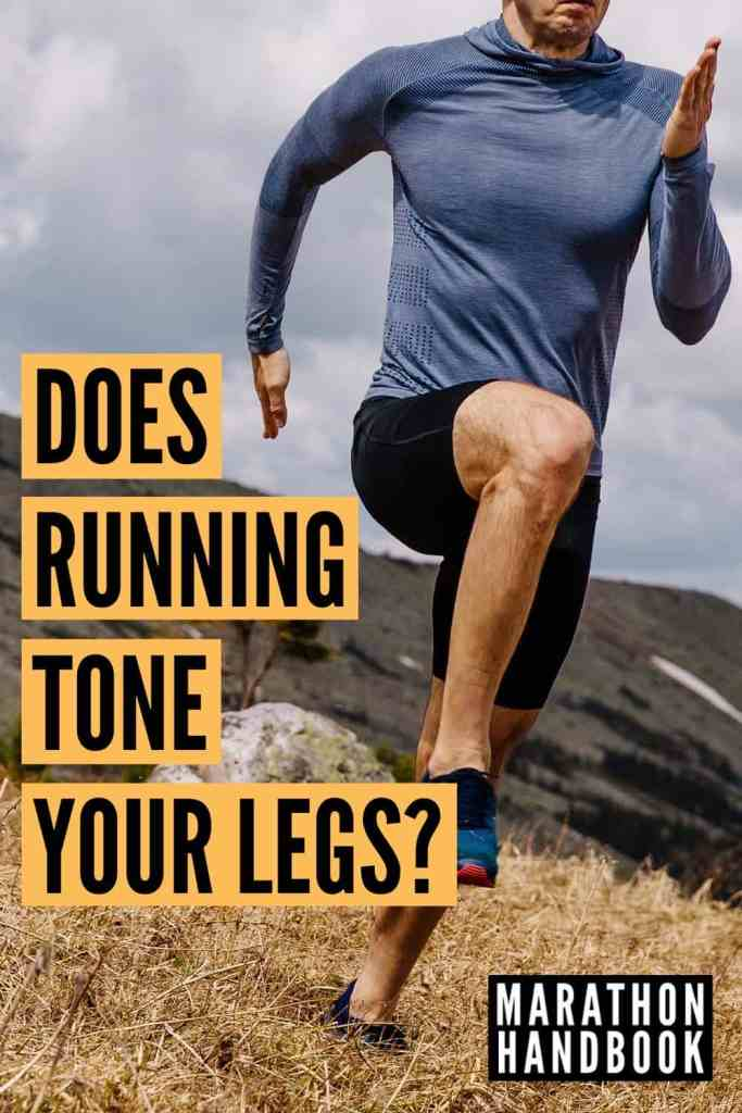 does running tone your legs