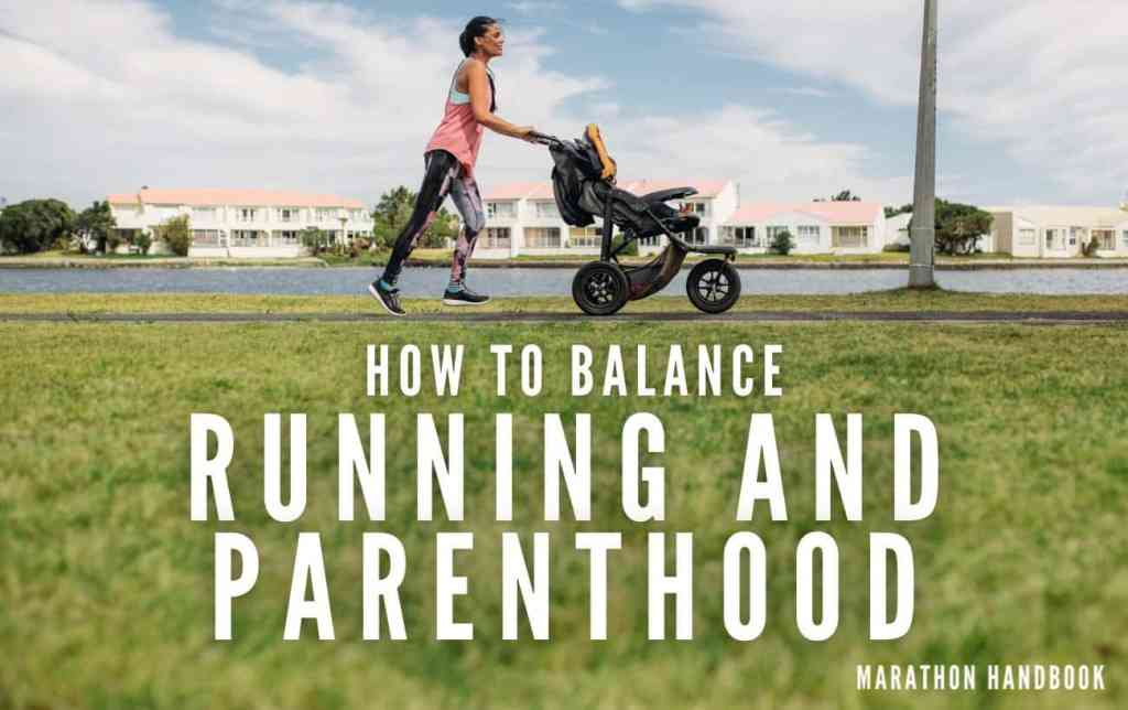 13-Tips-To-Balance-Running-And-Being-a-Parent-