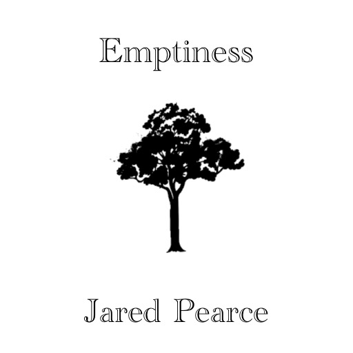 Emptiness by Jared Pearce
