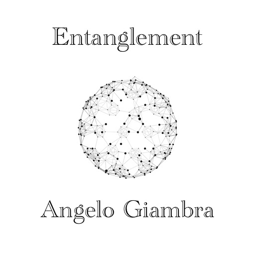 Entanglement by Angelo Giambra