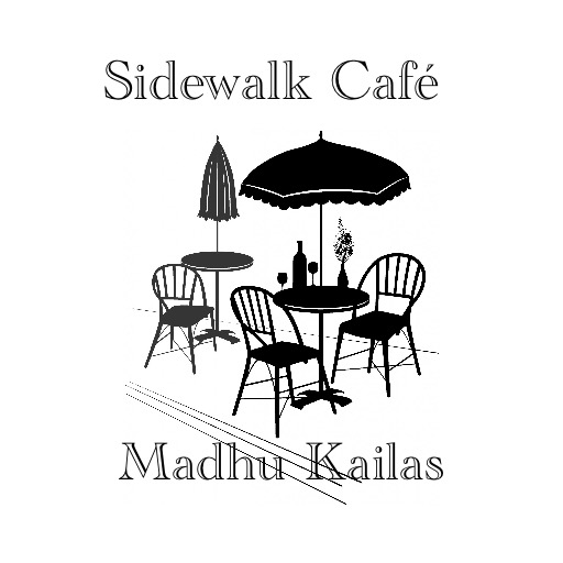 Sidewalk Caféby Madhu Kailas