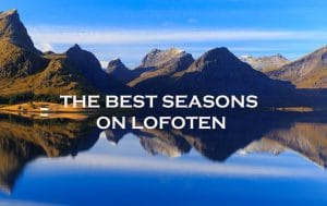 best seasons on lofoten