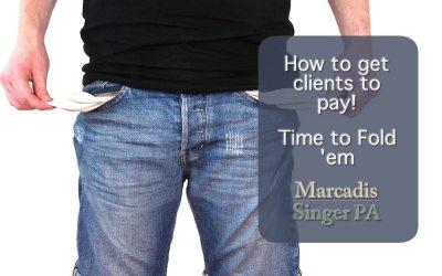 Get Clients To Pay – When to Fold
