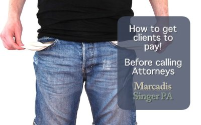 How to Get Clients To Pay – Ways to Demand Payment, before calling attorneys